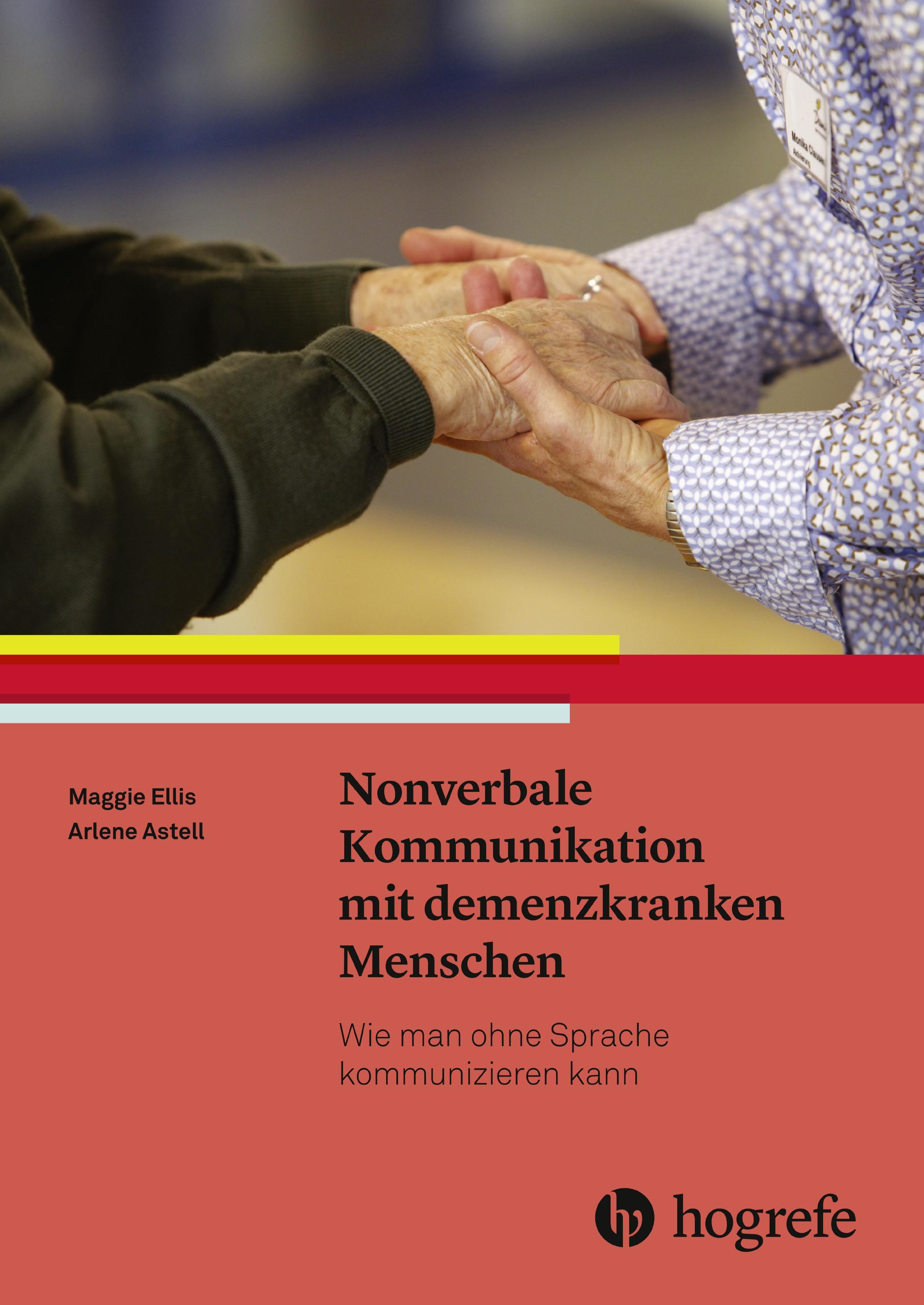 Medizin Schnelle Lieferung Neu Nonverbale Kommunikation Mit Demenzkranken Menschen Maggie Ellis 859354 Bücher