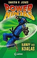 Power Ninjas - Kampf der Koalas: Band 8