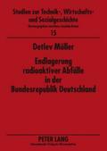 Endlagerung radioaktiver Abfälle in der Bundesrepublik Deutschland