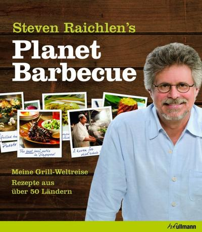 Planet Barbecue: Meine Grill-Weltreise. Rezepte aus über 50 Ländern.