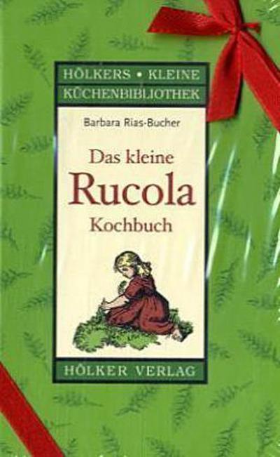 das-kleine-rucola-kochbuch