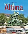 350 Jahre Altona; 1964 bis 2014; Archivbilder ...