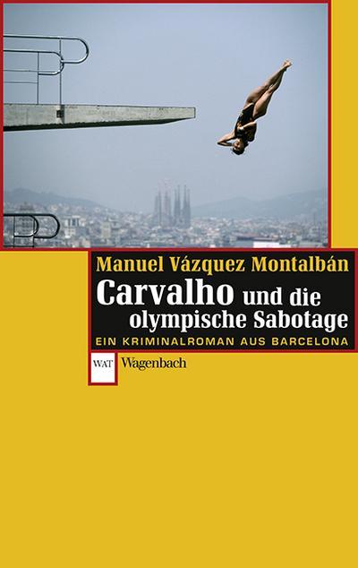 Carvalho und die olympische Sabotage (WAT, Band 752)