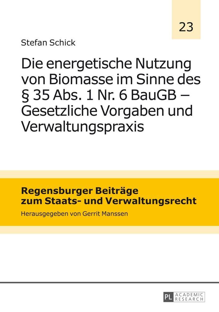Die-energetische-Nutzung-von-Biomasse-im-Sinne-des-35-Abs-1-Nr-6-BauGB