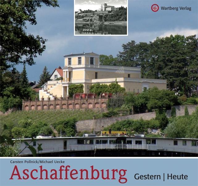 Aschaffenburg-gestern-und-heute-Carsten-Pollnick