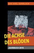 Die Achse des Blöden Jahrbuch 2015