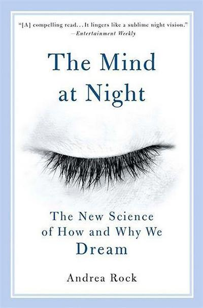 the-mind-at-night-the-new-science-of-how-and-why-we-dream