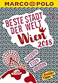 MARCO POLO Beste Stadt der Welt - Wien 2018 (MARCO POLO Cityguides)