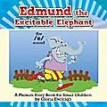 Edmund the Excitable Elephant