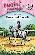 Ponyhof Liliengrün - Rosa und Ravioli: Band 7