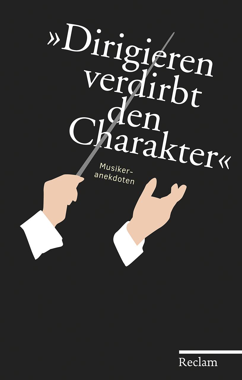 NEU 'Dirigieren verdirbt den Charakter' Hans Martin Ulbrich 111000