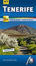 Tenerife - Hiking guide with 35 tours: Wander ...