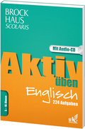 Brockhaus Scolaris Aktiv üben Englisch 5.-10. Klasse: 224 Aufgaben, mit Audio-CD