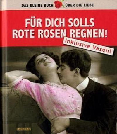 fur-dich-solls-rote-rosen-regnen