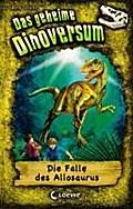 Das geheime Dinoversum - Die Falle des Allosa ...