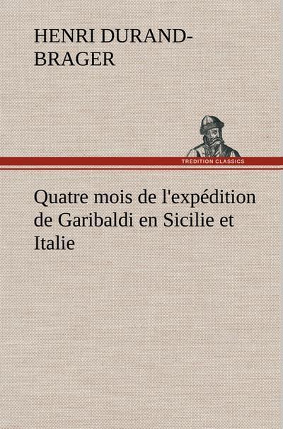 quatre-mois-de-l-expedition-de-garibaldi-en-sicilie-et-italie