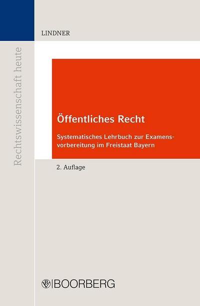 offentliches-recht-systematisches-lehrbuch-zur-examensvorbereitung-im-freistaat-bayern-rechtswisse