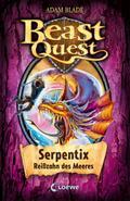 Beast Quest - Serpentix, Reißzahn des Meeres: ...