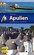 Apulien: Reiseführer mit vielen praktischen T ...