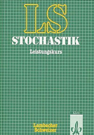 lambacher-schweizer-themenhefte-lambacher-schweizer-stochastik-leistungskurs