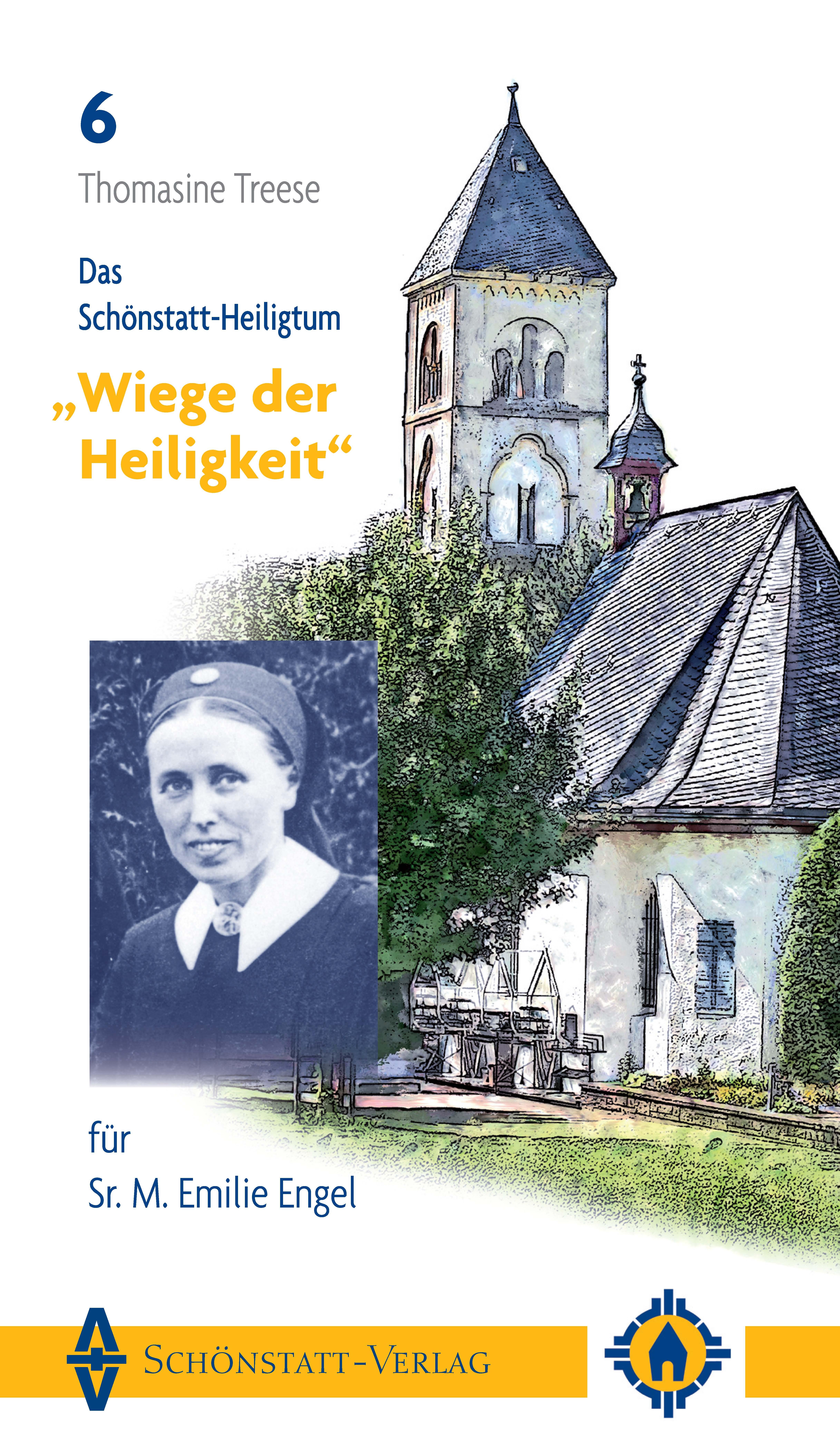 """Das Schönstatt-Heiligtum """"""""Wiege der Heiligkeit"""""""" für Sr. M. Emilie Engel T ..."""