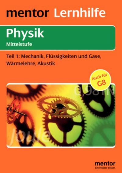 mechanik-flussigkeiten-und-gase-warmelehre-akustik, 6.49 EUR @ regalfrei-de