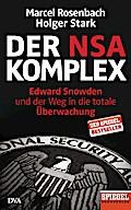 Der NSA-Komplex: Edward Snowden und der Weg i ...