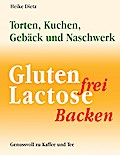 Gluten- und lactosefrei Backen