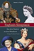 Englands Königinnen: Von den Tudors zu den Wi ...