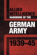 Intelligence Manual to the German Army 1939 45