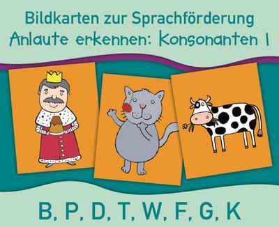 Anlaute erkennen: Konsonanten 1: B, P, D, T, W, F, G, K (Bildkarten zur Sprachförderung) - Verlag An Der Ruhr - Karten, Deutsch, Anja Boretzki, B, P, D, T, W, F, G, K, B, P, D, T, W, F, G, K