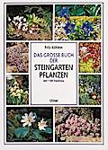 Das große Buch der Steingartenpflanzen