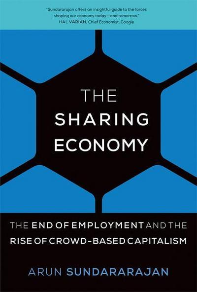 sharing-economy-the-end-of-employment-and-the-rise-of-crowd-based-capitalism-the-mit-press-