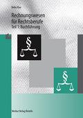 Rechnungswesen für Rechtsberufe, Tl.1, Buchfü ...