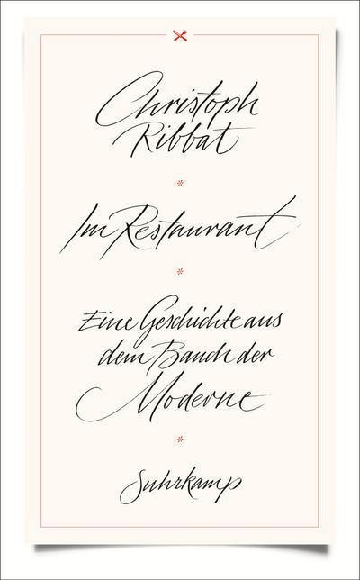 Im Restaurant: Eine Geschichte aus dem Bauch der Moderne (suhrkamp taschenbuch)