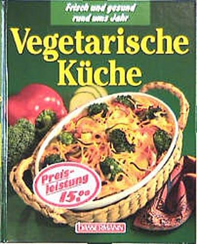 vegetarische-kuche-frisch-und-gesund-rund-ums-jahr