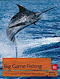 Big Game Fishing: Hochseeangeln auf kapitale  ...