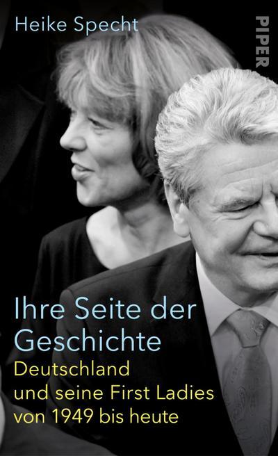 ihre-seite-der-geschichte-deutschland-und-seine-first-ladies-von-1949-bis-heute