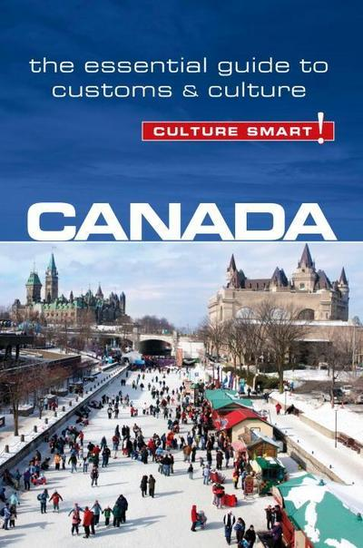 canada-culture-smart-the-essential-guide-to-customs-culture