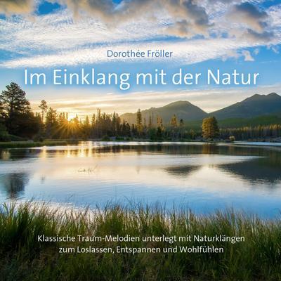 im-einklang-mit-der-natur-klassische-traummelodien-unterlegt-mit-naturklangen-zum-wohlfuhlen, 4.65 EUR @ regalfrei-de