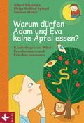 Warum dürfen Adam und Eva keine Äpfel essen?: ...