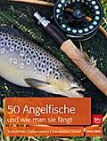 50 Angelfische und wie man sie fängt; Vorkomm ...