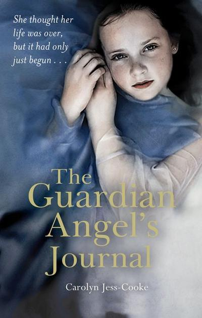 the-guardian-angel-s-journal-she-thought-her-life-was-over-but-it-had-only-just-begun