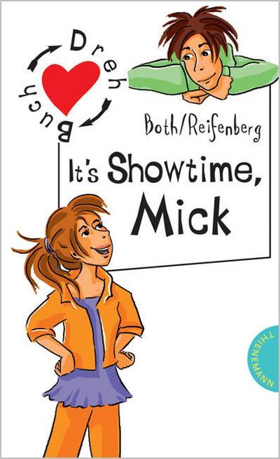 it-s-showtime-mick-it-s-showtime-nelli-aus-der-reihe-freche-madchen-freche-bucher
