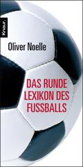 Das runde Lexikon des Fußballs