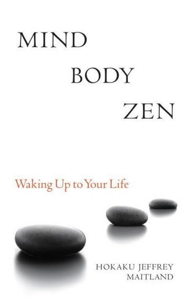 mind-body-zen-waking-up-to-your-life