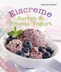 Eiscreme, Sorbet & Frozen Yogurt