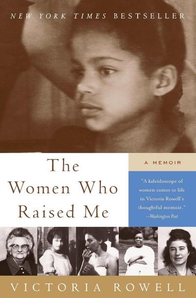 the-women-who-raised-me-a-memoir