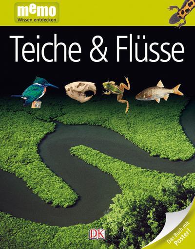 memo Wissen entdecken. Teiche und Flüsse: Das Buch mit Poster!