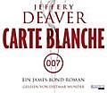 Carte Blanche: Ein James-Bond-Roman